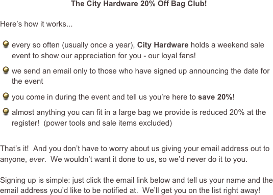 The City Hardware 20% Off Bag Club!